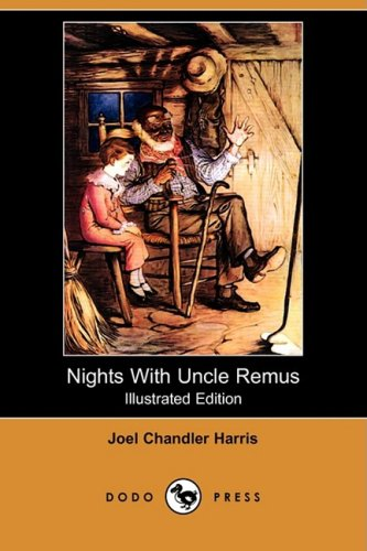 9781409926900: Nights with Uncle Remus (Illustrated Edition) (Dodo Press)