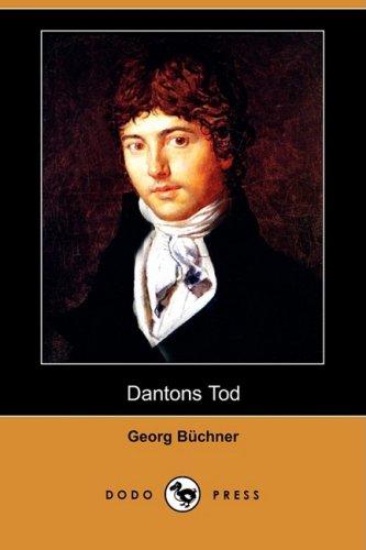 Dantons Tod (Dodo Press): Georg Bchner