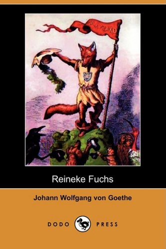 9781409927525: Reineke Fuchs (Dodo Press) (German Edition)