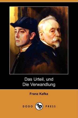 Das Urteil, Und Die Verwandlung (Dodo Press) (German Edition) (1409928411) by Kafka, Franz