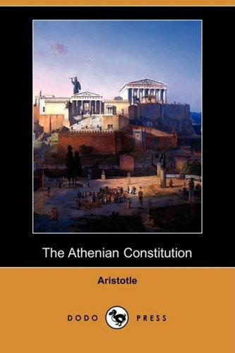 9781409928782: The Athenian Constitution (Dodo Press)