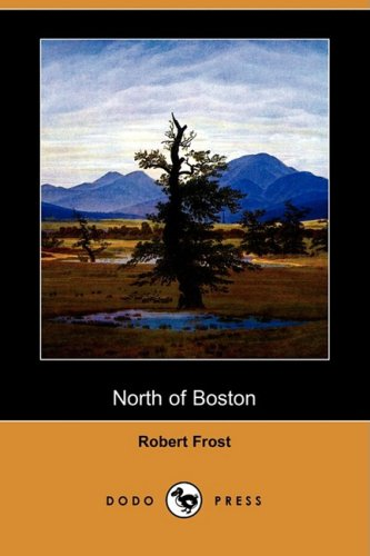 9781409929024: North of Boston (Dodo Press)