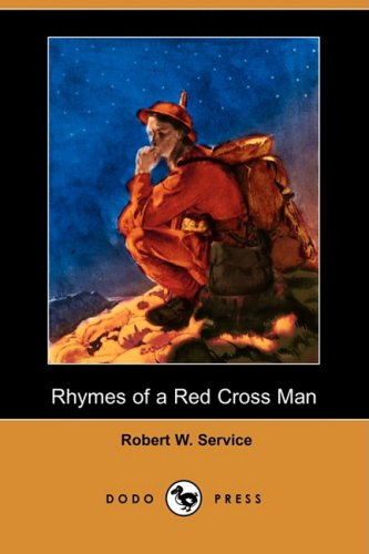 9781409929765: Rhymes of a Red Cross Man (Dodo Press)