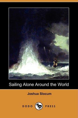 9781409930754: Sailing Alone Around the World