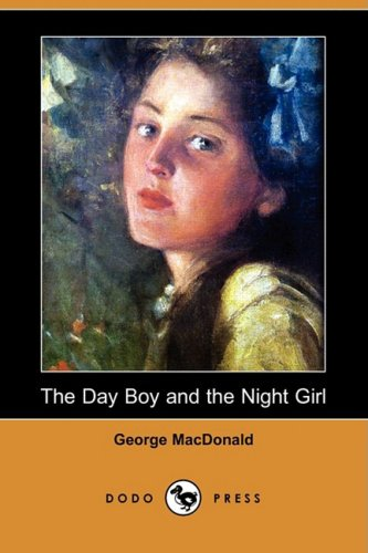 9781409931058: The Day Boy and the Night Girl (Dodo Press)