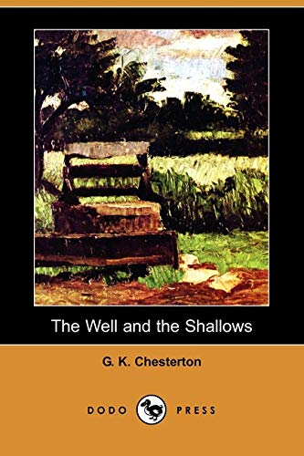 9781409931133: The Well and the Shallows (Dodo Press)