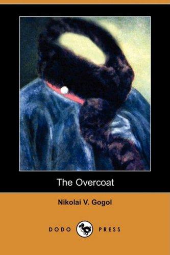 9781409931294: The Overcoat (Dodo Press)