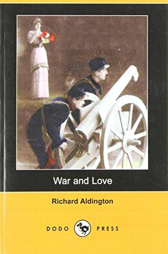 9781409931379: War and Love (Dodo Press)