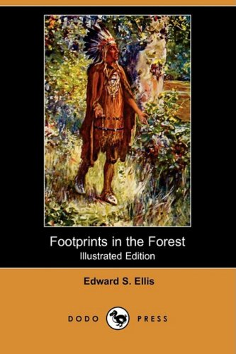 9781409931492: Footprints in the Forest (Illustrated Edition) (Dodo Press)