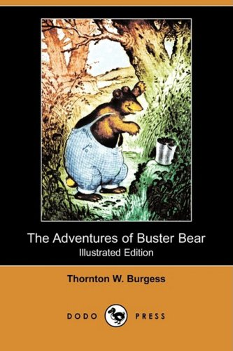 9781409931607: The Adventures of Buster Bear (Illustrated Edition) (Dodo Press)
