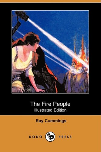 9781409931751: The Fire People (Illustrated Edition) (Dodo Press)