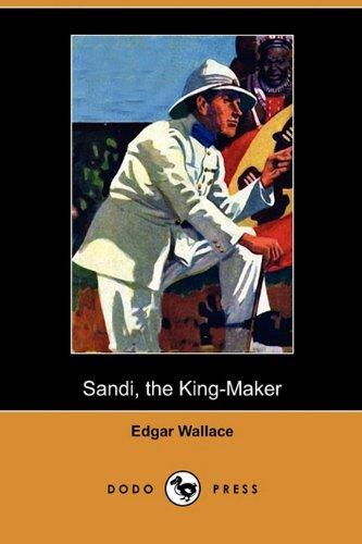 9781409932178: Sandi, the King-Maker (Dodo Press)