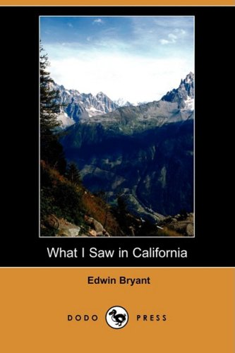 9781409932444: What I Saw in California (Dodo Press)