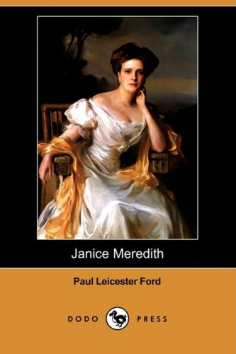 Janice Meredith Dodo Press: Paul Leicester Ford
