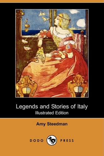 9781409933403: Legends and Stories of Italy (Illustrated Edition) (Dodo Press)