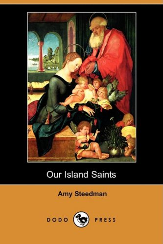 9781409933410: Our Island Saints (Dodo Press)
