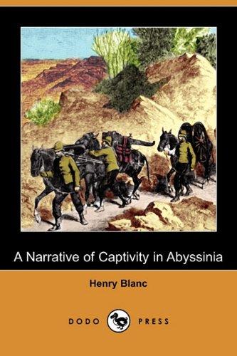 9781409933922: A Narrative of Captivity in Abyssinia (Dodo Press)