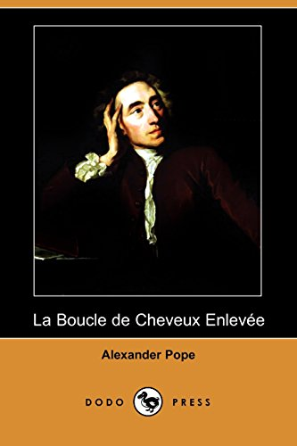9781409935056: La Boucle de Cheveux Enlevee (Dodo Press) (French Edition)