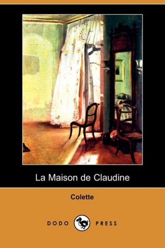 9781409935315: La Maison de Claudine (Dodo Press)