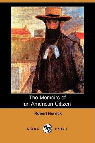 9781409935926: The Memoirs of an American Citizen (Dodo Press)