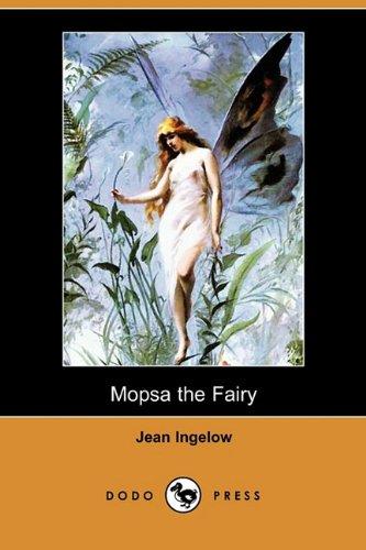 9781409935971: Mopsa the Fairy (Dodo Press)