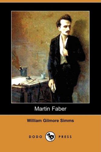 Martin Faber (Dodo Press): Simms, William Gilmore