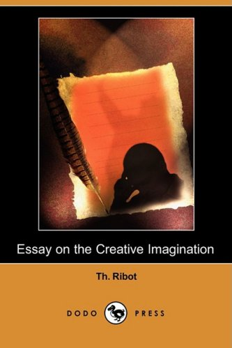 9781409937654: Essay on the Creative Imagination (Dodo Press)