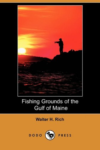 9781409938088: Fishing Grounds of the Gulf of Maine (Dodo Press)