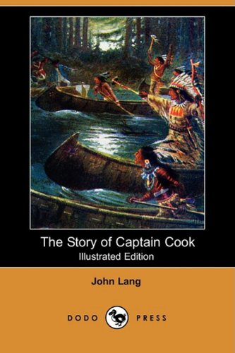 9781409938347: The Story of Captain Cook (Illustrated Edition) (Dodo Press)