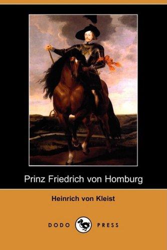 9781409938521: Prinz Friedrich Von Homburg (Dodo Press)