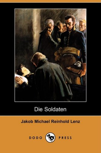 9781409938606: Die Soldaten (Dodo Press)