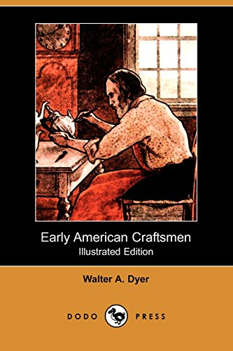 9781409939412: Early American Craftsmen (Illustrated Edition) (Dodo Press)