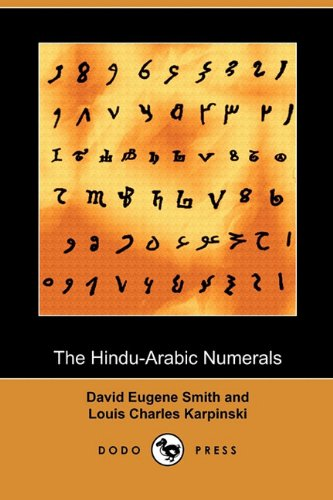 The Hindu-Arabic Numerals (Dodo Press) (Paperback): David Eugene Smith