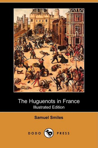 9781409940258: The Huguenots in France