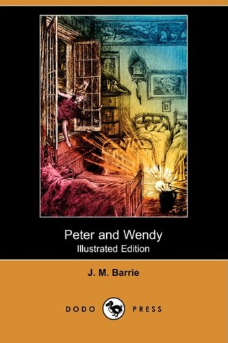 9781409940418: Peter and Wendy (Illustrated Edition) (Dodo Press)