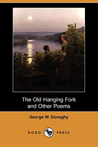 9781409940524: The Old Hanging Fork and Other Poems (Dodo Press)