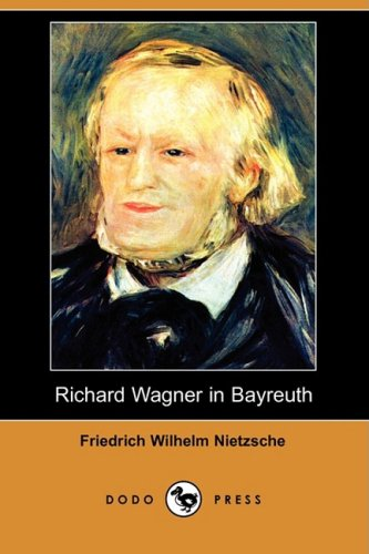 9781409941682: Richard Wagner in Bayreuth (Dodo Press)