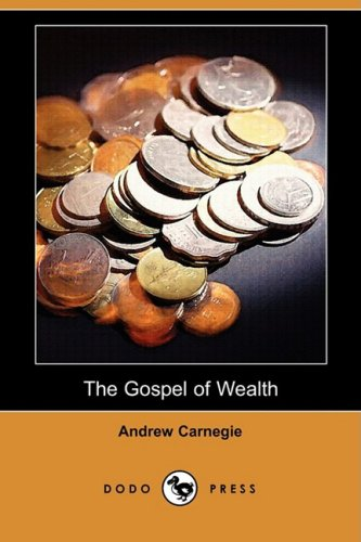 9781409942177: The Gospel of Wealth (Dodo Press)