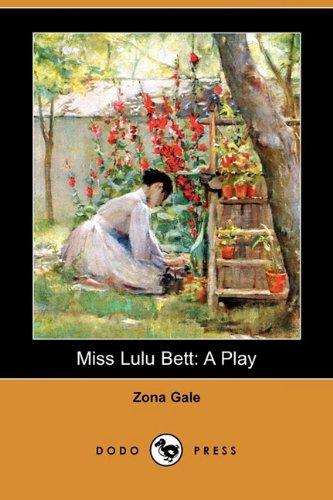 9781409943495: Miss Lulu Bett: A Play