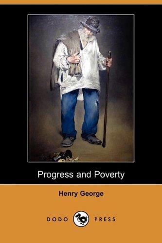9781409943662: Progress and Poverty (Dodo Press)