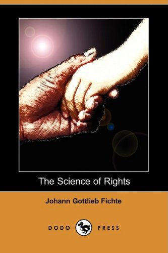 9781409943723: The Science of Rights (Dodo Press)