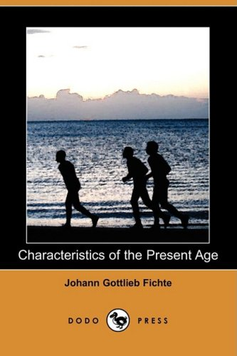 9781409943761: Characteristics of the Present Age (Dodo Press)
