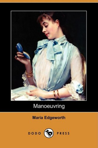 9781409943822: Manoeuvring (Dodo Press)