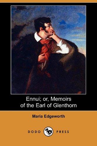 9781409944102: Ennui; Or, Memoirs of the Earl of Glenthorn (Dodo Press)