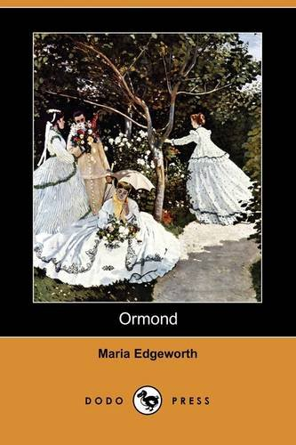 Ormond (Dodo Press): Maria Edgeworth