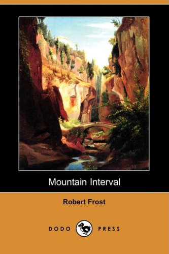 9781409944164: Mountain Interval (Dodo Press)