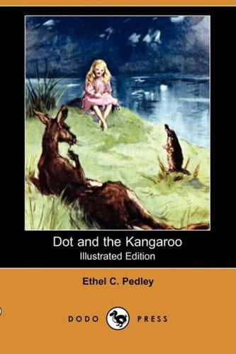 9781409944270: Dot and the Kangaroo (Illustrated Edition) (Dodo Press)