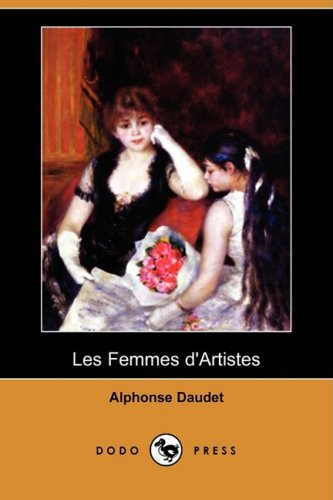 9781409944607: Les Femmes D'Artistes (Dodo Press) (French Edition)