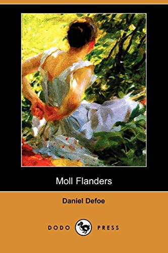 Moll Flanders (Dodo Press) (1409944700) by Daniel Defoe