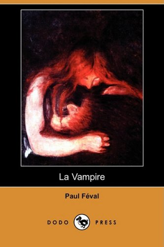 9781409945116: La Vampire